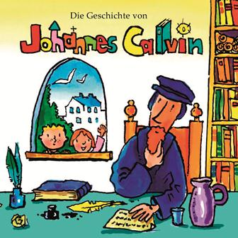 """Minibuch """"Die Geschichte von Johannes Calvin"""""""