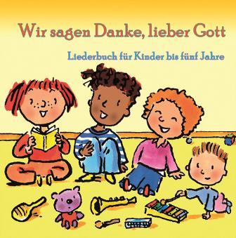 """Minibuch mit CD  """"Wir sagen Danke, lieber Gott"""""""