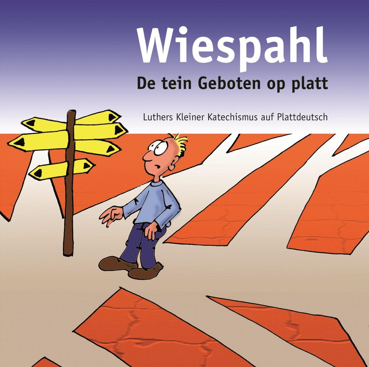 """Minibuch 10 Gebote """"Wiespahl"""""""