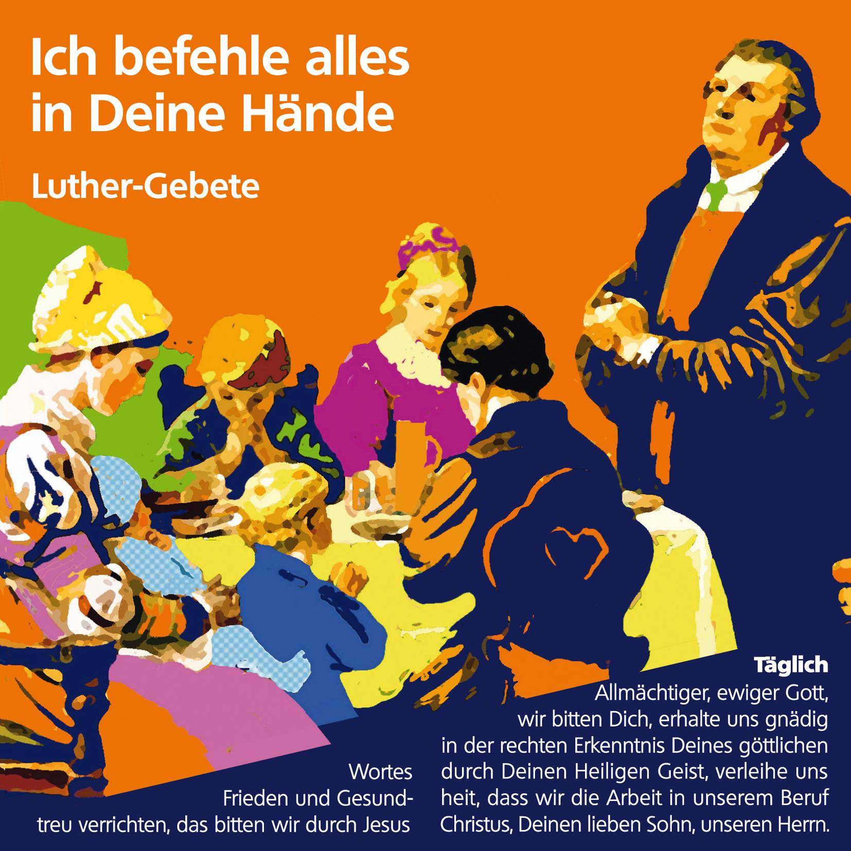 """Gebetsfaltkarte Luthergebete """"Ich befehle alles in Deine Hände!"""