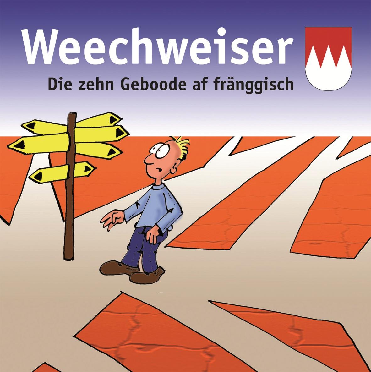 """Minibuch 10 Gebote """"Weechweiser"""""""