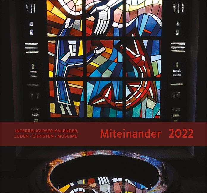 Interreligiöser Kalender Miteinander 2022
