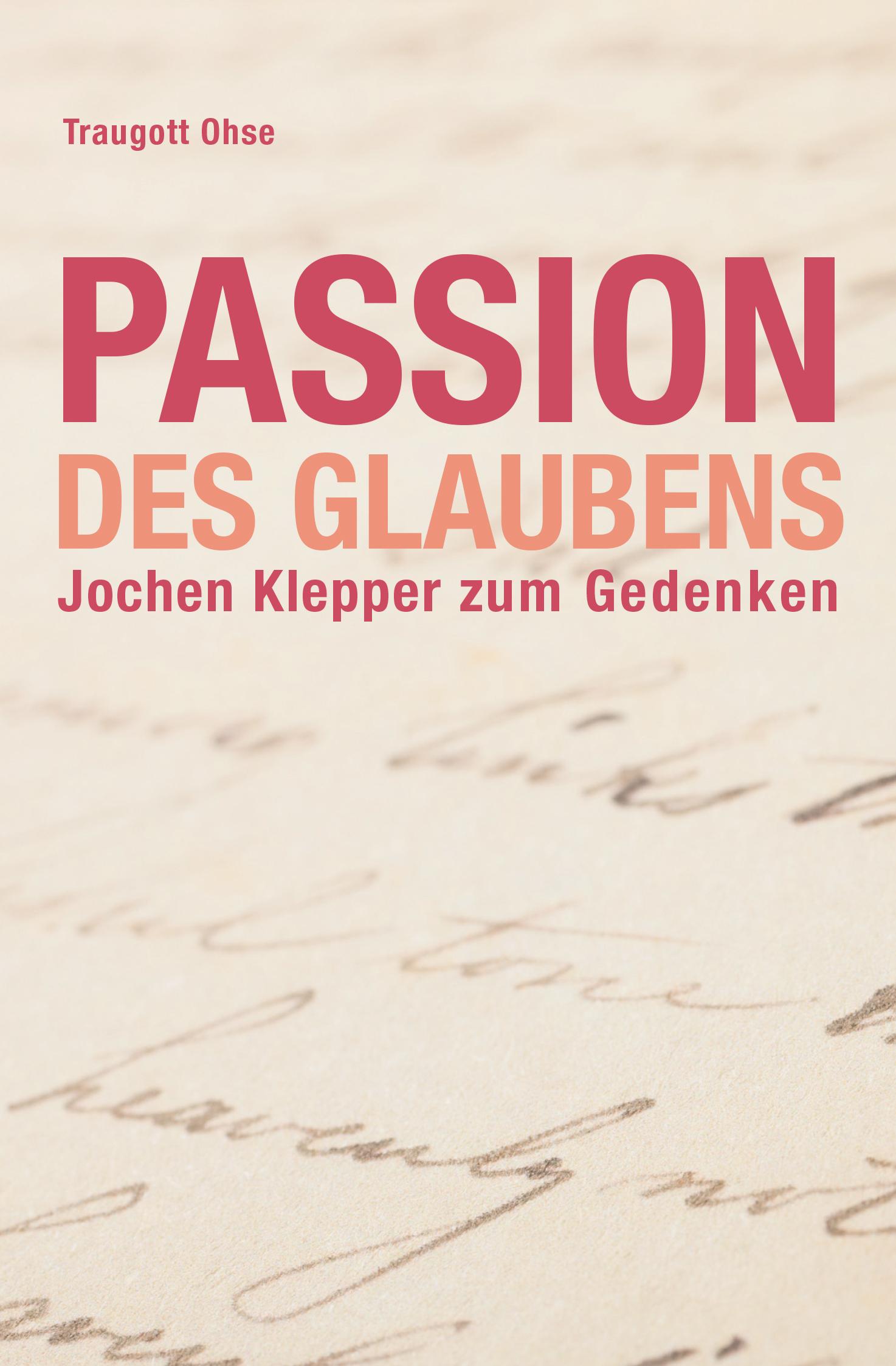 Passion des Glaubens
