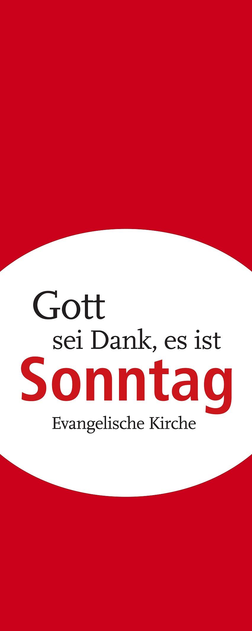 """Banner """"Gott sei Dank, es ist Sonntag"""""""