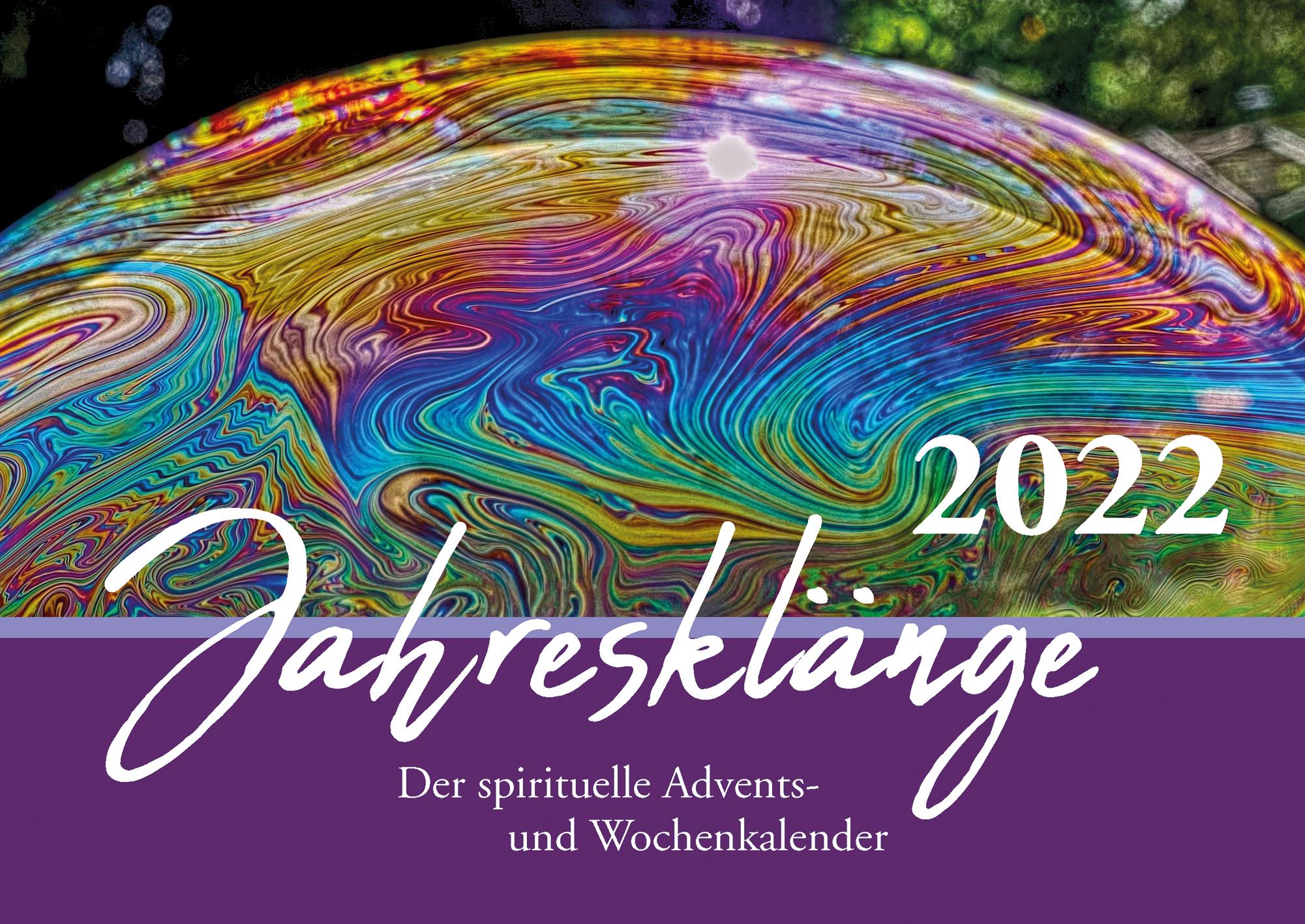 Jahresklänge 2022 - Der spirituelle Wochenkalender
